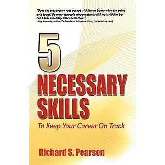 5 van de nodige vaardigheden om te houden van uw carrière op Track recessie bewijs begeleiding voor hoe om te onderhandelen over een baan aanbieding gedrag baan Interviews Interview vragen carrière wijzigingen Job zoekopdrachten sollicitatiebrieven R door Pearson & Richard S