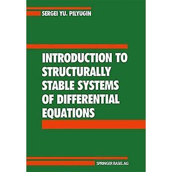 Introducción a sistemas de ecuaciones diferenciales de Pilyugin y S.Y. estructuralmente estables