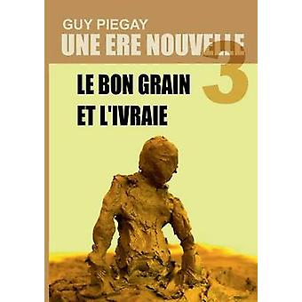 Une re nouvelle 3 by Pigay & Guy
