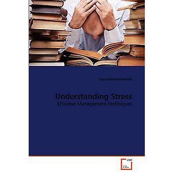 Stress zu verstehen, indem Patnaik & Gourishankar