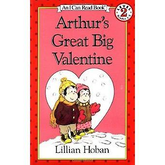 Arthur's Great Big Valentine by Lillian Hoban - 9780064441490 Book