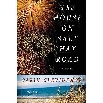 The House on Salt Hay Road by Carin Clevidence - 9780312572969 Book