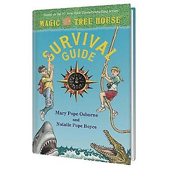 Magic Tree House Survival Guide by Mary Pope Osborne - Natalie Pope B