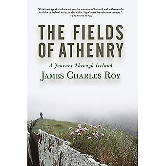 The Fields of Athenry : A Journey Through Ireland