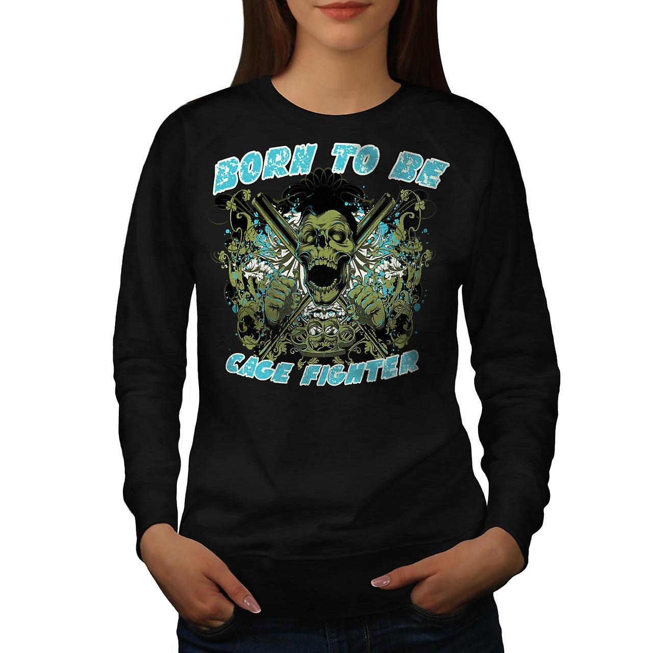 Né le Cage Fighter USA mort Skull femme Black Sweatshirt | Wellcoda