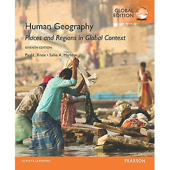 Human Geography: Places and Regions in Global Context (Paperback) by Knox Paul L. Marston Sallie A.