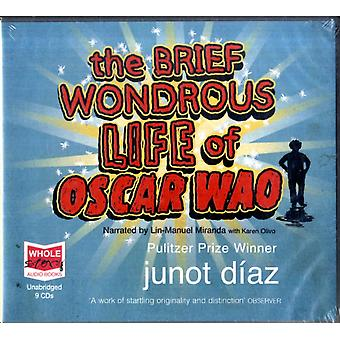 The Brief Wondrous Life of Oscar Wao (unabridged audio book) (Audio CD) by Diaz Junot
