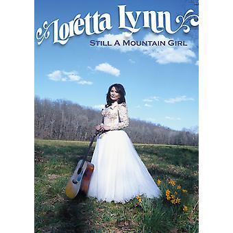 Loretta Lynn - Loretta Lynn: Still a Mountain Girl [DVD] USA import