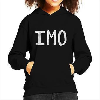 Imo In My Opinion Kid's Hooded Sweatshirt