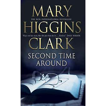 Second Time Around by Mary Higgins Clark - 9780743467735 Book