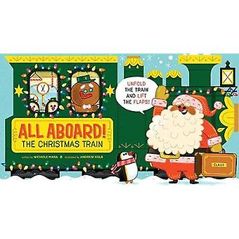 All Aboard! The Christmas Train by All Aboard! The Christmas Train -