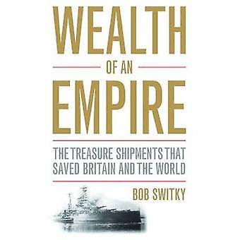 Reichtum eines Imperiums - die Schatz-Sendungen, die Großbritannien und th gespeichert