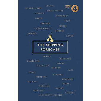 The Shipping Forecast - A Miscellany by Nic Compton - 9781785940293 Bo