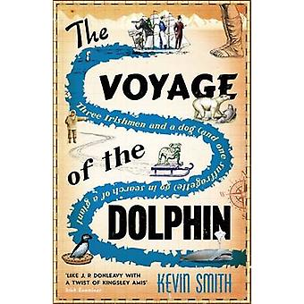 The Voyage of the Dolphin by Kevin Smith - 9781910124826 Book