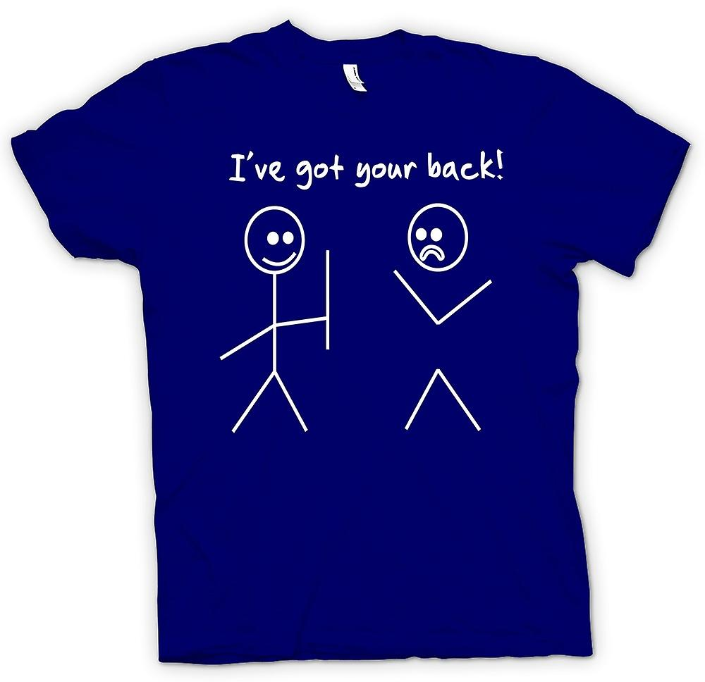 Mens T-shirt-Stickmen, Ive erhielt Ihre Back - Quote