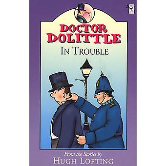 Dr Dolittle In Trouble by Dr Dolittle In Trouble - 9780099405931 Book
