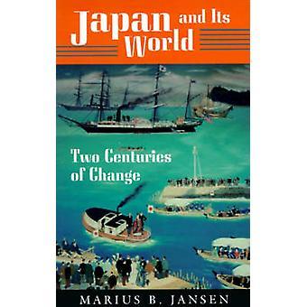 Japan und seine Welt - zwei Jahrhunderte des Wandels durch Marius B. Jansen - 97