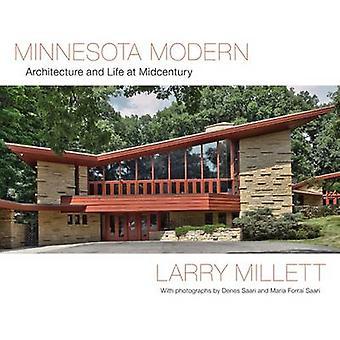 Minnesota moderne - arkitektur og liv på Midcentury af Larry Millet