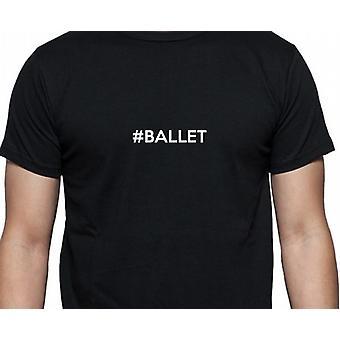 #Ballet Hashag Ballet mano negra impreso T shirt