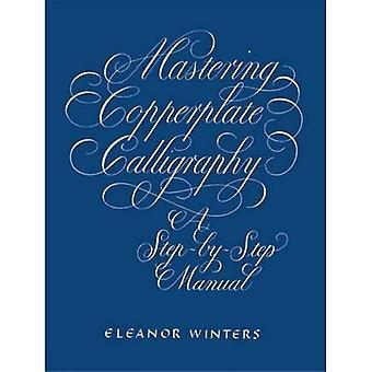 Mastering Copperplate kalligrafi