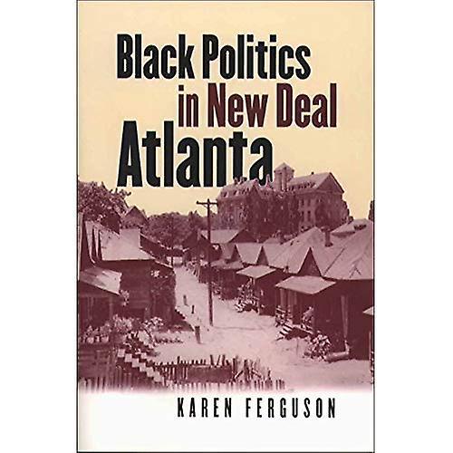 Noir politics in nouveau Deal Atlanta