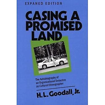 Casing a promised land