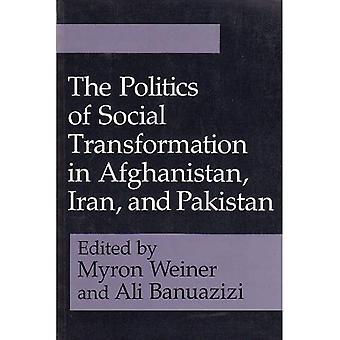 Politiken i samhällsomvandling i Afghanistan, Iran och Pakistan