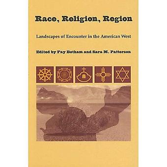 Ras, Religion, Region: Landskap av möter i den amerikanska västern