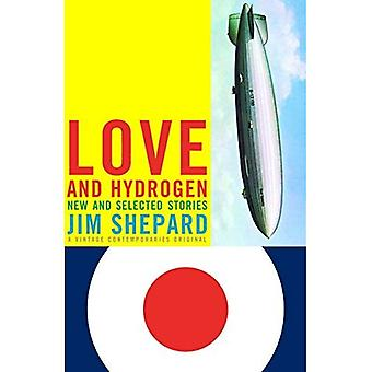 Love and Hydrogen: New and Selected Stories (Vintage Contemporaries Original)