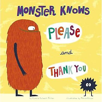 Monster Knows Please and Thank You (Monster Knows Manners)