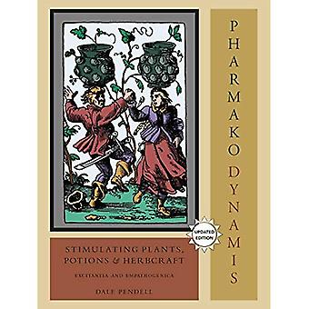 Pharmako/Dynamis: Stimulera växter, Potions och Herbcraft
