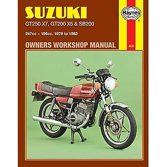 Suzuki GT250X7, GT200X5 and SB200 1978-83 Owner's Workshop Manual (Motorcycle Manuals)