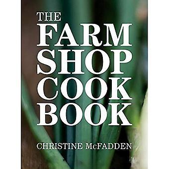The Farm Shop Cookbook