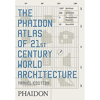 Phaidon Atlas of 21st Century World Architecture: Conceived and edited by Phaidon Editors