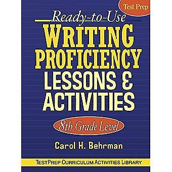 Écriture de prêt-à-utiliser aptitude leçons et activités: niveau 8