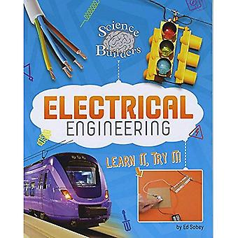 Electrical Engineering: Learn It, Try It! (Dabble Lab: Science Brain Builders)