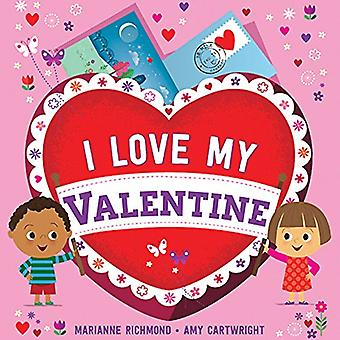 I Love My Valentine [cartonné]