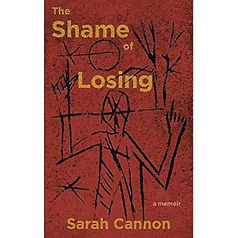 The Shame of Losing