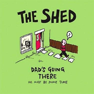 The Shed. Dad's Going There... funny drinks mat / coaster   (hb)