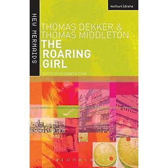 The Roaring Girl by Middleton & Thomas