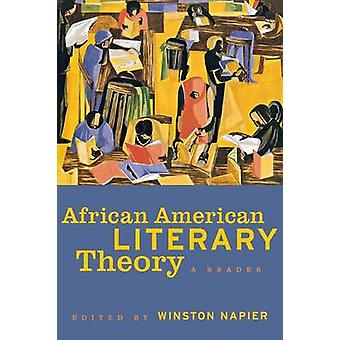 African American Literary Theory A Reader by Napier & Winston