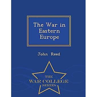 La guerra in Europa orientale War College serie di Reed & John