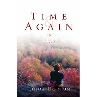 Time and Again by Horton & Linda