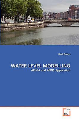 WATER LEVEL MODELLING by Galavi & Hadi