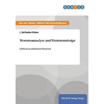 Wertstromanalyse und Wertstromdesign av ZeilhoferFicker & I.