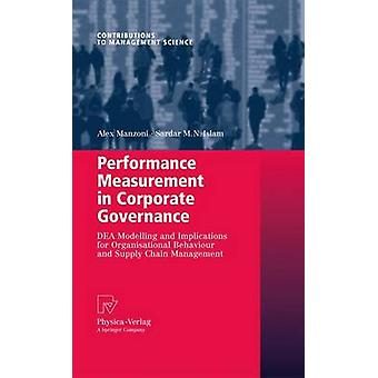Performance Measurement in Corporate Governance  DEA Modelling and Implications for Organisational Behaviour and Supply Chain Management by Manzoni & Alex