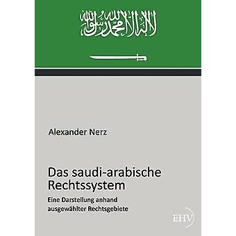 Das saudiarabische Rechtssystem by Nerz & Alexander