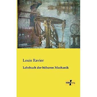 Lehrbuch der Hheren Mechanik Ravier & Ludwig