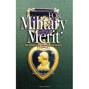 For Military Merit: Receipients of the Purple Heart