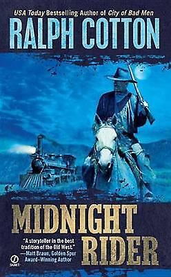 Midnight Rider by Ralph Cotton - 9780451236388 Book
